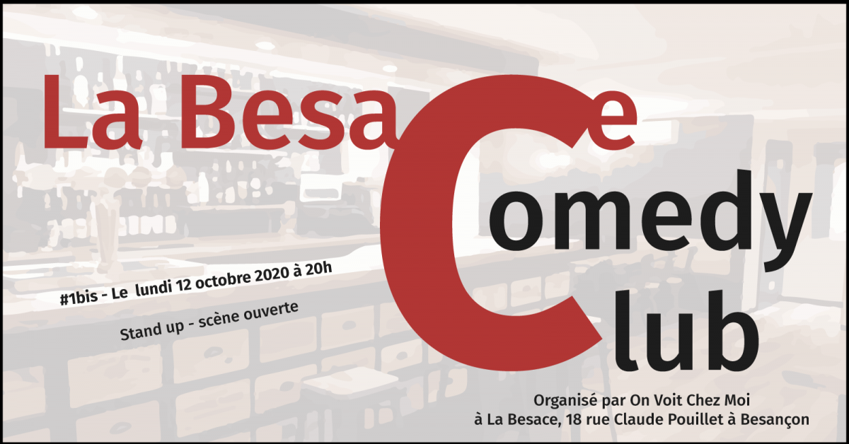 Besace Comedy Club 1bis 12/10/2020