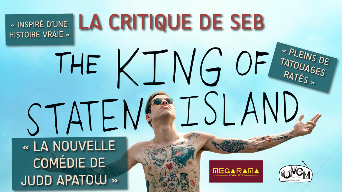 Critique ciné The King of Staten Island