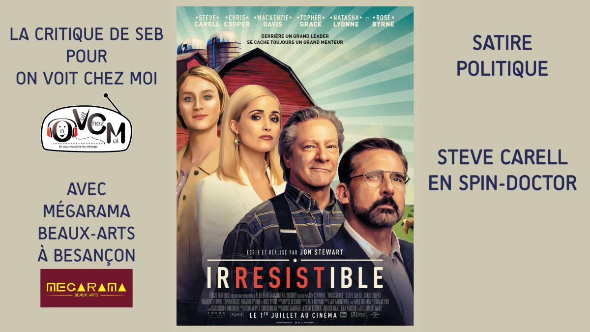 Chronique ciné Irrésistible