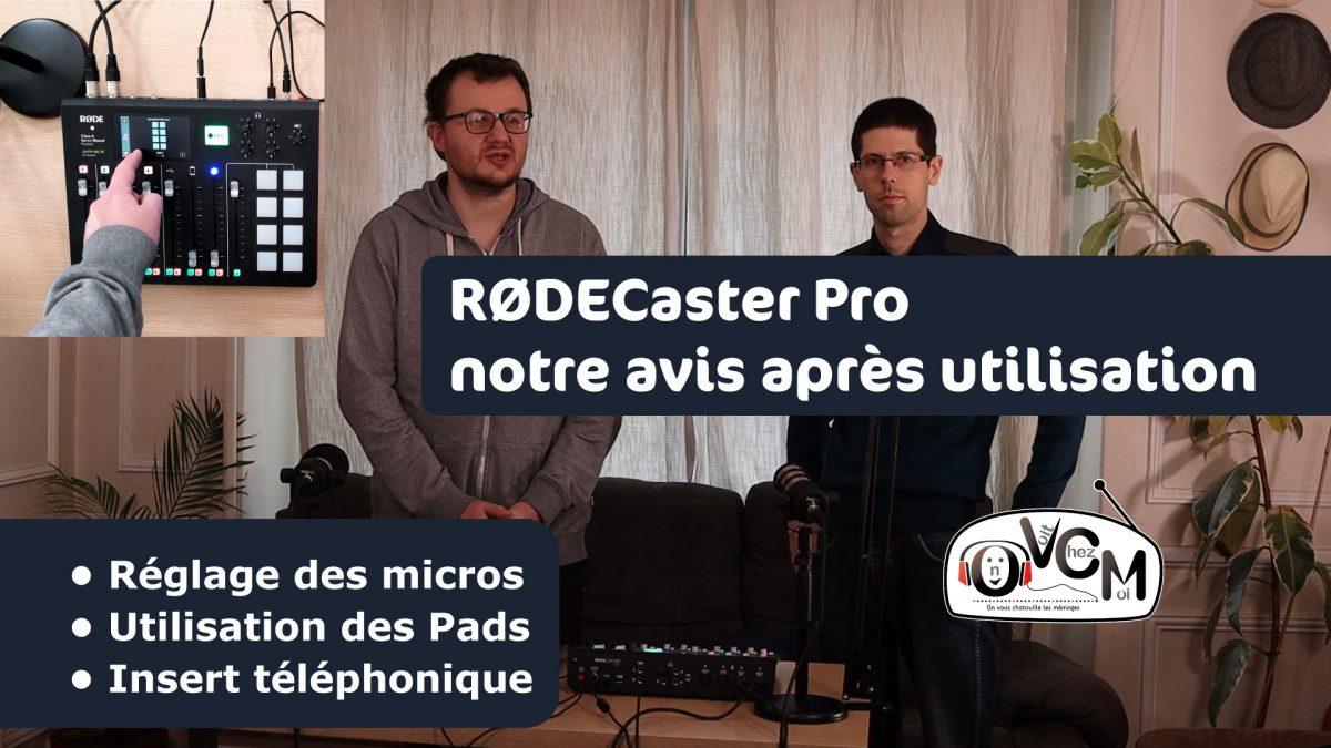RØDE RØDECaster Pro, notre avis après plusieurs mois d'utilisation - On vous cause matos #1