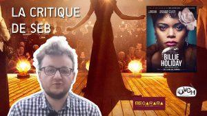 Critique ciné de Seb - Billie Holiday : une affaire d'État